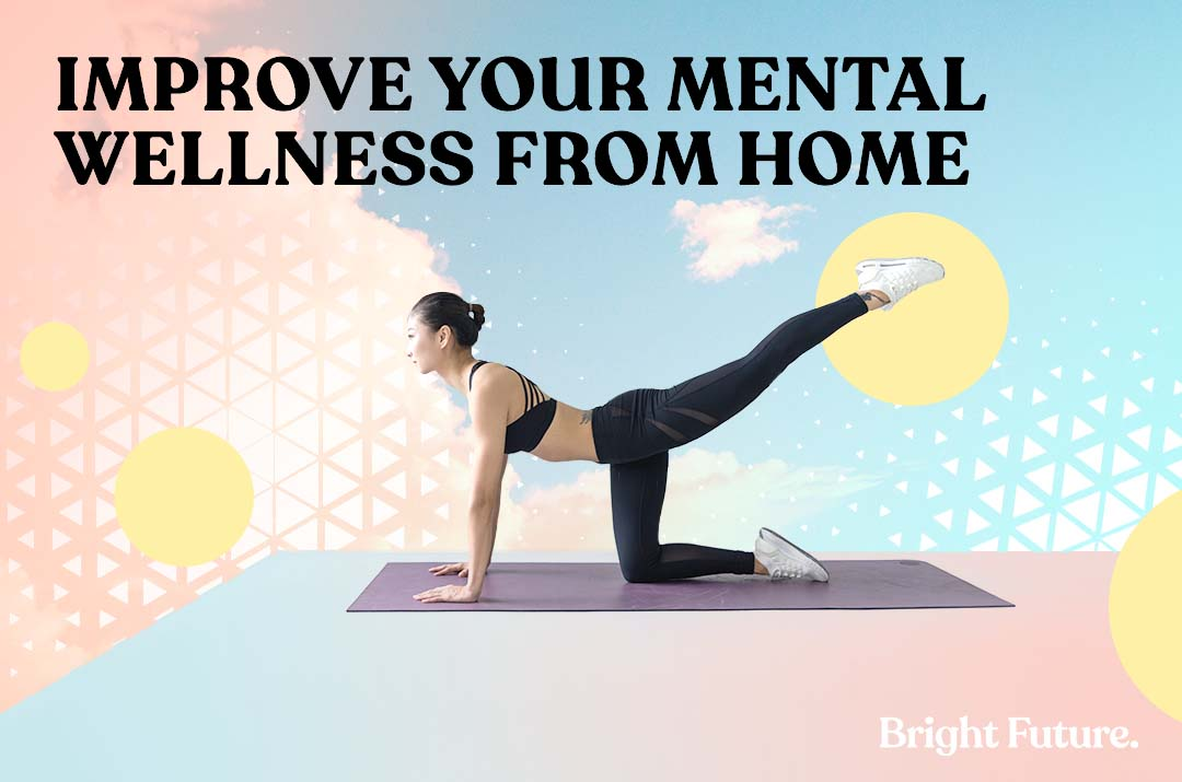 7 of the Best Ways To Improve Your Mental Wellness From Home